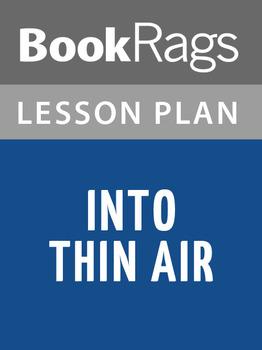 Into Thin Air Lesson Plans