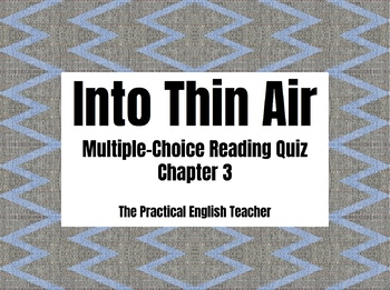 Into Thin Air Multiple Choice Reading Quiz for Chapter 3