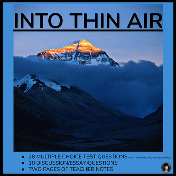 Into Thin Air: nonfiction (test and essay questions; entir