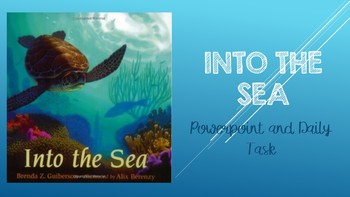 Into the Sea PowerPoint and Daily Task