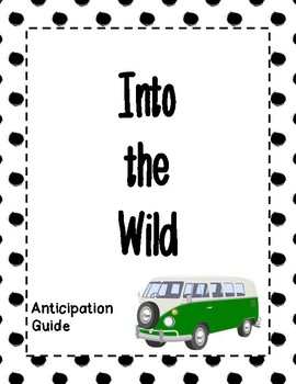 Into the Wild - Anticipation Guide