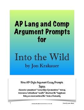 Into the Wild Argument Prompts; AP Lang & Comp; AP Language and Composition