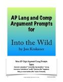 Into the Wild Argument Prompts; AP Lang & Comp; AP Languag
