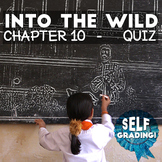 Into the Wild - Chapter 10 Quiz: Fairbanks - Moodle, Schoology, Blackboard