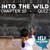 Into the Wild - Chapter 10 Quiz: Fairbanks - Moodle, Schoo