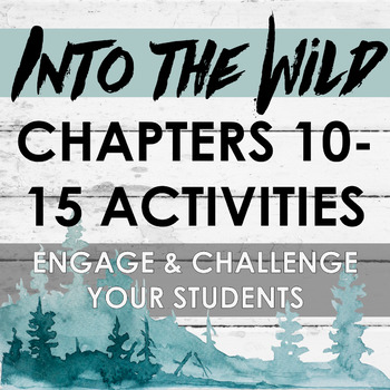 Into the Wild Chapters 10-15 Activities
