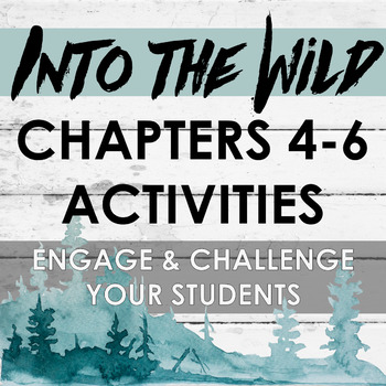 Into the Wild Chapters 4-6 Activities