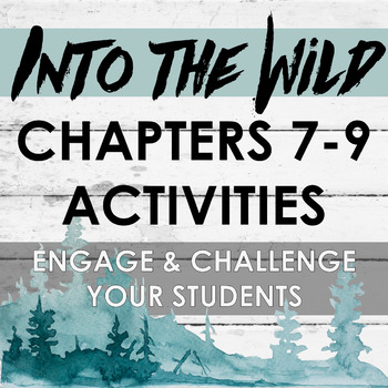 Into the Wild Chapters 7-9 Activities