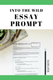 Into the Wild (Krakauer): Expository Essay Prompt Sheet an