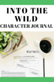 Into the Wild (Jon Krakauer): Character Journal Writing Assignment