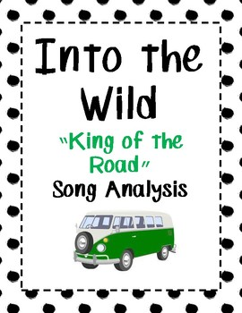 "Into the Wild - ""King of the Road"" Song Analysis"
