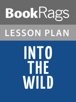 Into the Wild Lesson Plans