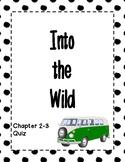 Into the Wild - Multichoice Quiz - Ch 2-3