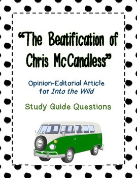 """Into the Wild - """"The Beatification of Chris McCandless"""" - Study Guide Questions"""