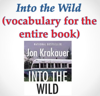 Into the Wild (Vocabulary for the whole book)