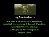 Into the Wild by Jon Krakauer - Unit Plan & Performance Assessment / Project