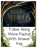 """""""Into the Woods"""" Musical Follow Along Movie Packet and Answer Key"""