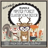 Into the Woods Hipster Forest Animals Classroom Bundle wit