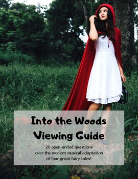 Into the Woods: Viewing Guide