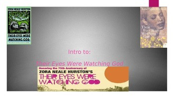 Into to Their Eyes Were Watching God PPT