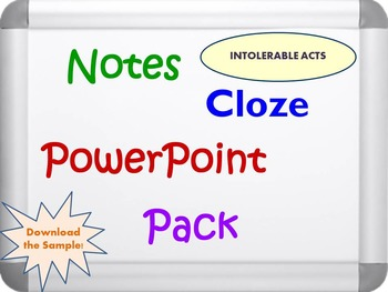 Intolerable Acts Pack (PPT, DOC, PDF)