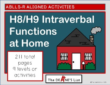 ABLLS-R ALIGNED ACTIVITIES H8 & H9 Intraverbal Functions at Home