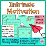 Intrinsic Motivation Activities | Morning Meeting Theme in