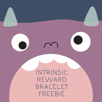 Intrinsic Reward Bracelets