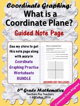 Introduction to Coordinate Plane Notes: What is a Coordina