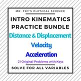 Intro Kinematics Bundle - Distance, Displacement, Velocity, Acceleration