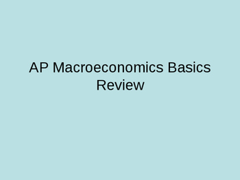Intro Macroeconomics Topics PowerPoint Review