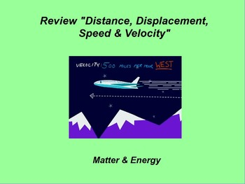 """Intro. Physics ActivInspire Review Lessons I & II """"Distance, Speed & Velocity"""""""