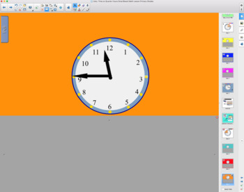 Intro. Time on the Quarter Hours SmartBoard Lesson Primary Grades
