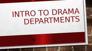 Intro To Drama Departments (Powerpoint)
