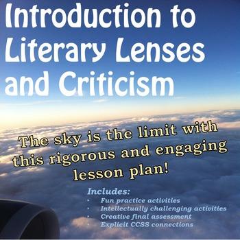 Literary Lenses/Criticism:  Feminism, Psychoanalysis, Post-Colonial