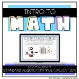 Intro To Math - Standard Algorithm 2 digit by 1 digit Mult
