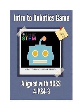 Intro To Robotics Game & Lesson: Basics of Robot Communication