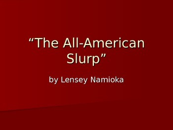 Intro for The All-American Slurp