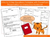Bundle: Intro to 2-Step Equations Foldable with PPT for Interactive Notebooks
