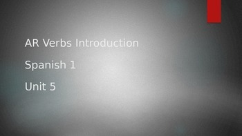 Intro to AR verbs PowerPoint