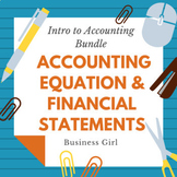 Intro to Accounting Bundle (Accounting Equation and Financ