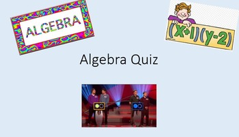 Intro to Algebra Quiz - Team Game / Competition in PowerPoint