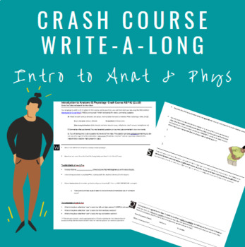 Intro to Anatomy & Physiology Crash Course Video Write-a-Long