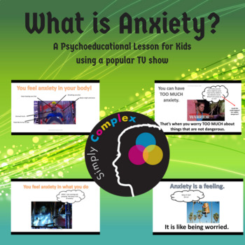 Intro to Anxiety Prevention; A Psychoeducational Lesson for Kids