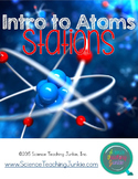 Intro to Atoms and Atomic Theory Stations