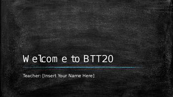Intro to BTT2O PowerPoint (Goes along with Course Outline)