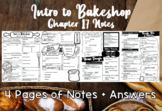 Intro to Bakeshop (Chapter 17) Notes + Answers for Intro to Culinary Course