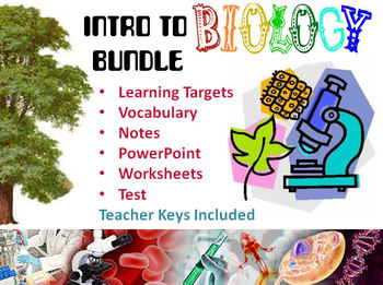 Intro to Biology (Study of Life) Bundle - Notes, PowerPoint, Worksheets, Test