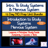 Intro. to Body Systems & Nervous System: 12 Day NO PREP Unit Bundle