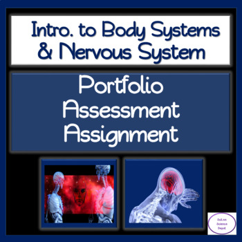Intro. to Body Systems & Nervous System: Portfolio Assessment Assignment